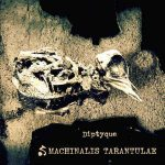 Machinalis Tarantulae – Diptyque