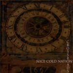Nice Cold Nation – Crossroads