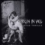 Virgin In Veil – Twisted Thrills
