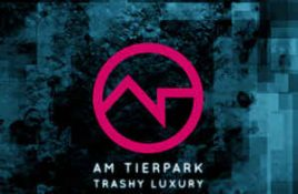 Am Tierpark – Trashy Luxury