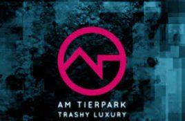 Am Tierpark – Trashy Luxury