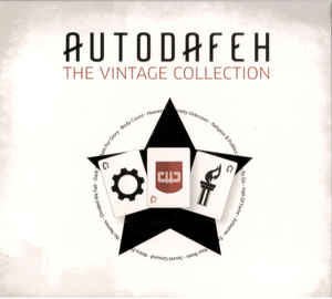 Autodafeh – The Vintage Collection