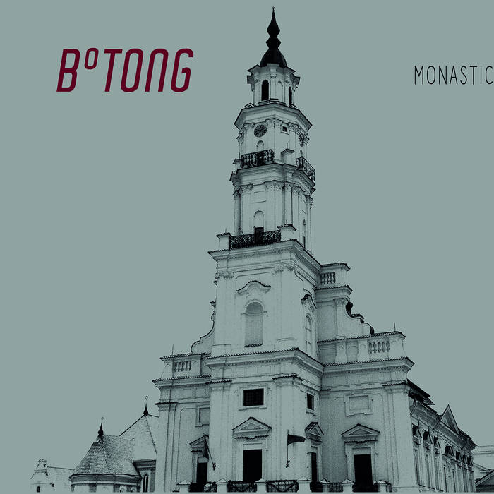 B°tong – Monastic