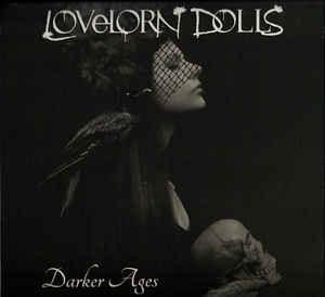 Lovelorn Dolls – Darker Ages