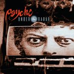 Psyche compîled on mega limited CD 'Under the radar'