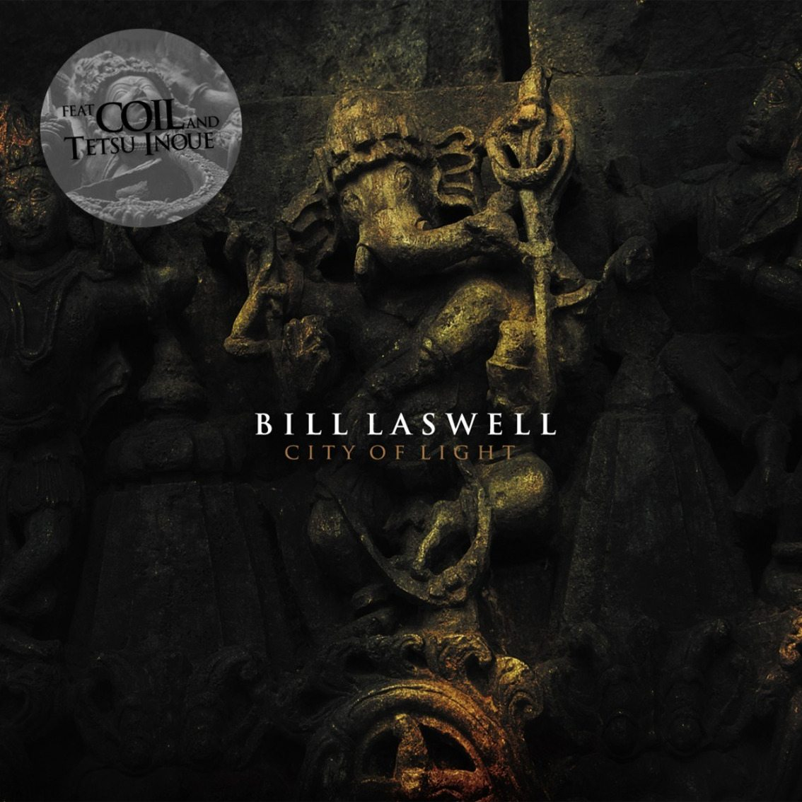 Re-release for Coil / Bill Laswell album'City Of Light'