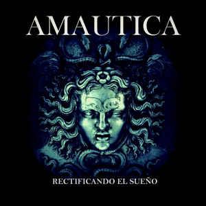 Amautica – Rectificando El Sueño