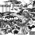 Iconoclast Messiah – Praesagium