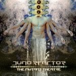 Juno Reactor hits back with 2LP vinyl release of the 2017 album 'The Mutant Theatre'