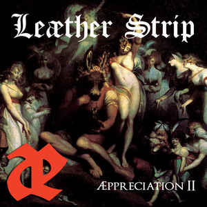 Leæther Strip - Æppreciation II
