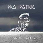 Pro Patria – Back To Basics