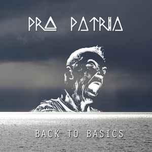 Pro Patria – Back To Basics