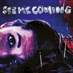 Apsürde – See Me Coming