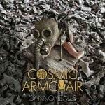 Cosmic Armchair – Cannonballs