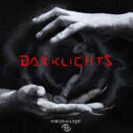 Forces Of Light – Darklights