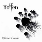 Hoffen – Cold Tears Of An Angel