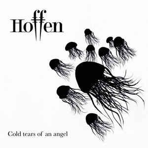 Hoffen – Cold Tears Of An Angel