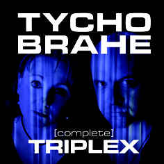 Tycho Brahe – Triplex [Complete]