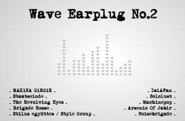 Wave Earplug compilation vinyl LP out next week
