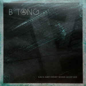 B° Tong – Each And Every Word Must Die
