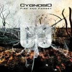 Cygnosic – Fire And Forget / Extended Edition