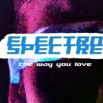 Electro Spectre - The Way You Love (CDM 2018)