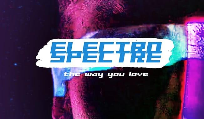 Electro Spectre - The Way You Love (CDM 2018)