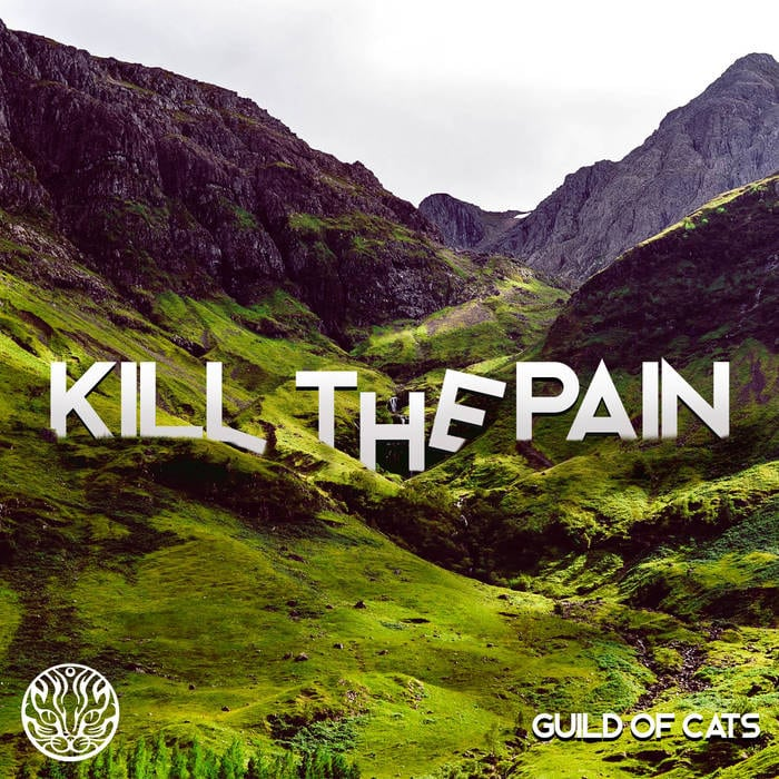 Guild Of Cats – Kill The Pain
