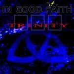 In Good Faith – Trinity