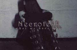 Necrotekk – What We Have Lost