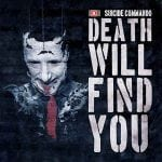 Suicide Commando – Death Will Find You