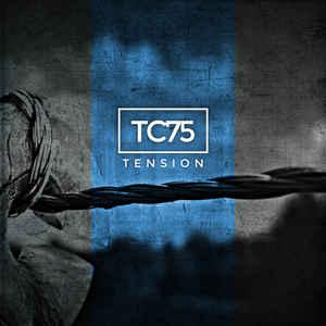 TC75 – Tension