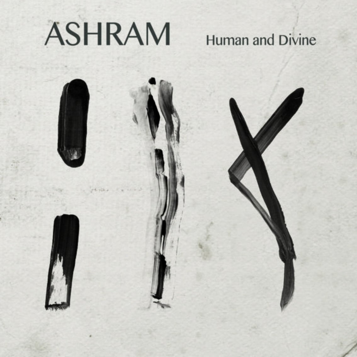 Hold the press, Ashram is back with an all new album: 'Human and Divine' !
