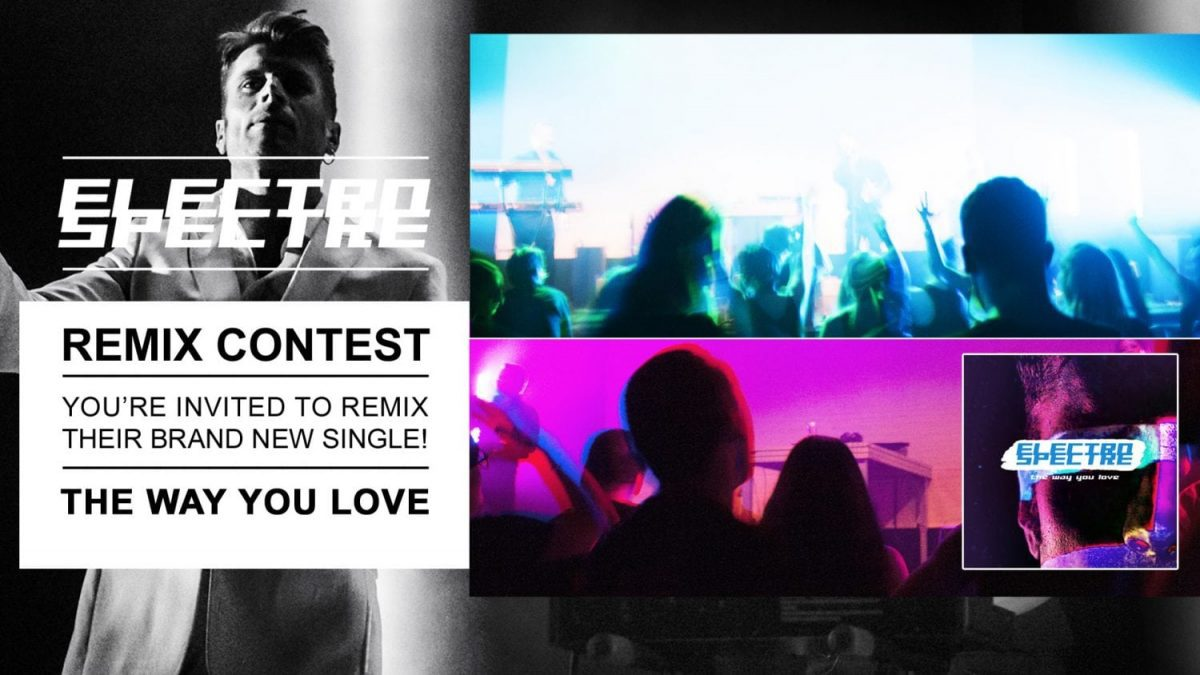 Electro Spectre - The Way You Love - remix contest!