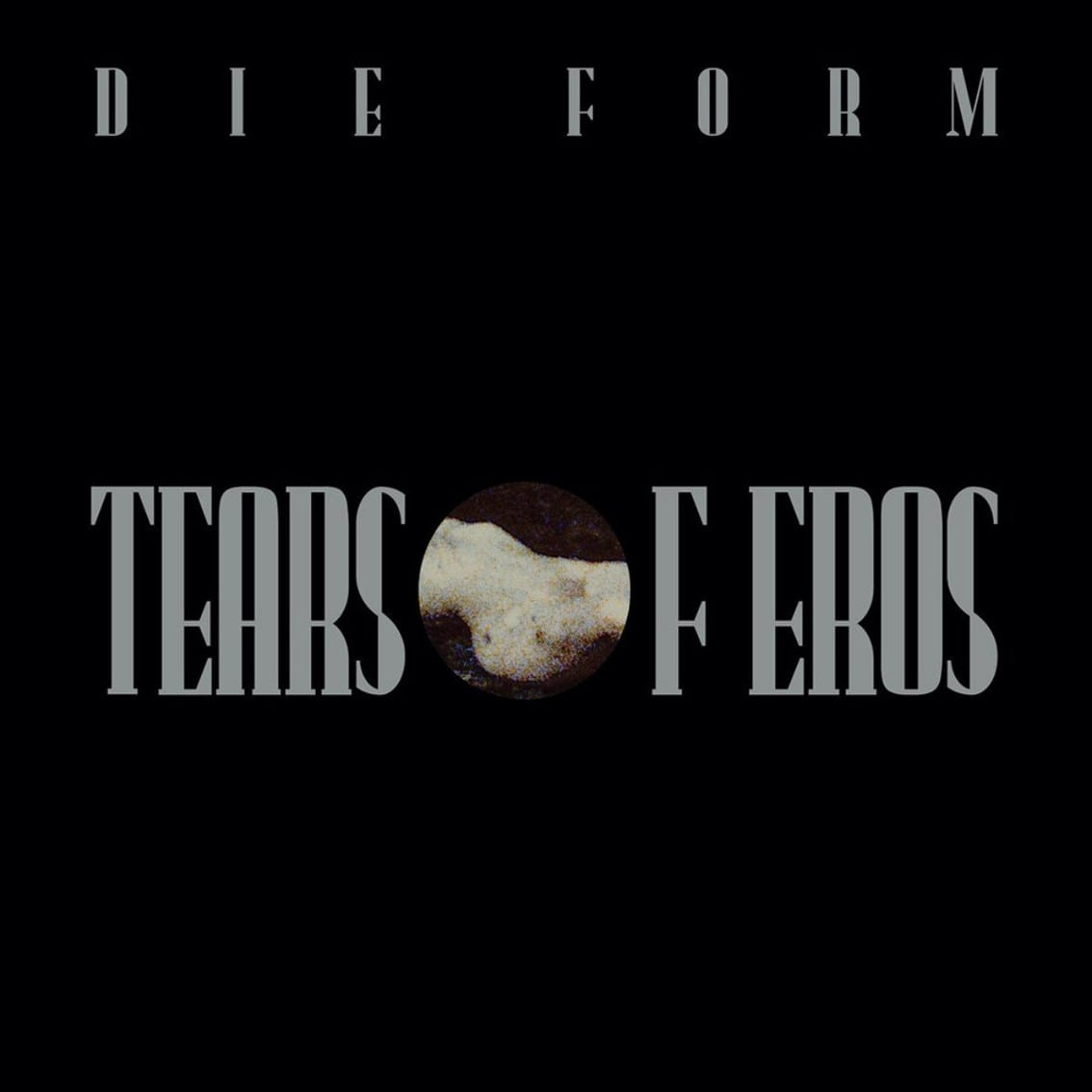 Die Form reissue'Tears of Eros' on vinyl for the very first time including bonus