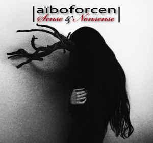 Aïboforcen – Sense & Nonsense