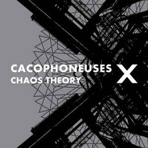 Cacophoneuses – Chaos Theory