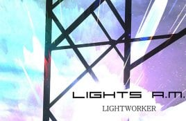 Lights A.M. - Lightworker