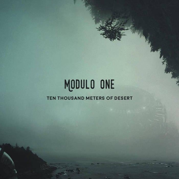 Modulo One – Ten Thousand Meters Of Desert