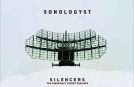 Sonologyst – Silencers: The Conspiracy Theory Dossiers