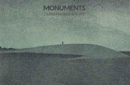 Taphephobia & Kave – Monuments