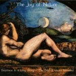 The Joy Of Nature – Emptiness Is A Long Story / The First 12 Years Revisited