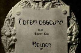 Totem Obscura feat. Hubert Kah – Helden
