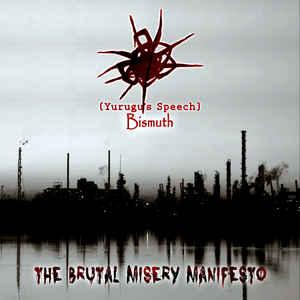 Yurugu's Speech & Bismuth – The Brutal Misery Manifesto