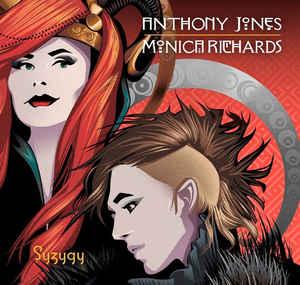 Anthony Jones & Monica Richards – Syzygy