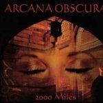 Arcana Obscura – 2000 Miles