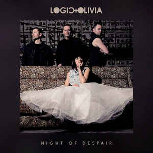 Logic & Olivia – Night Of Despair