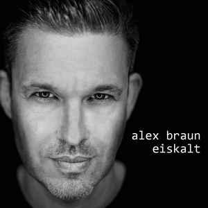 Alex Braun – Eiskalt