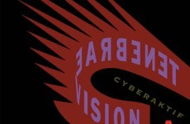 Cyberaktif – Tenebrae Vision