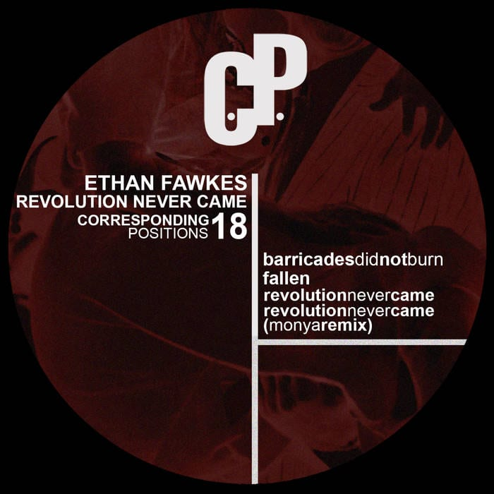 Ethan Fawkes – Revolution Never Came